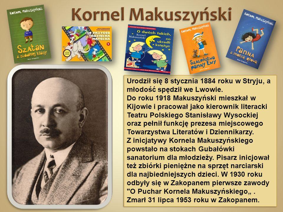 Urodził się 8 stycznia 1884 roku w Stryju, a młodość spędził we Lwowie. Do roku 1918 Makuszyński mieszkał w Kijowie i pracował jako kierownik literack