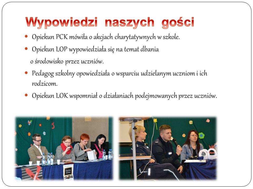 Opiekun PCK mówiła o akcjach charytatywnych w szkole. Opiekun LOP wypowiedziała się na temat dbania o środowisko przez uczniów. Pedagog szkolny opowie