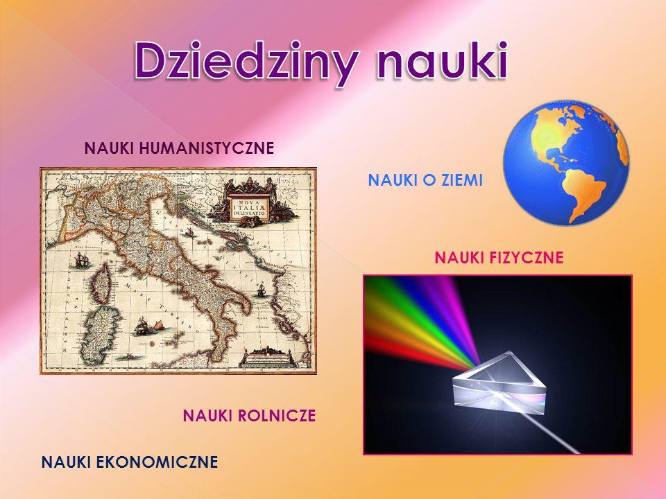 NAUKI PRAWNE NAUKI CHEMICZNE NAUKI BIOLOGICZNE NAUKI TECHNICZNE
