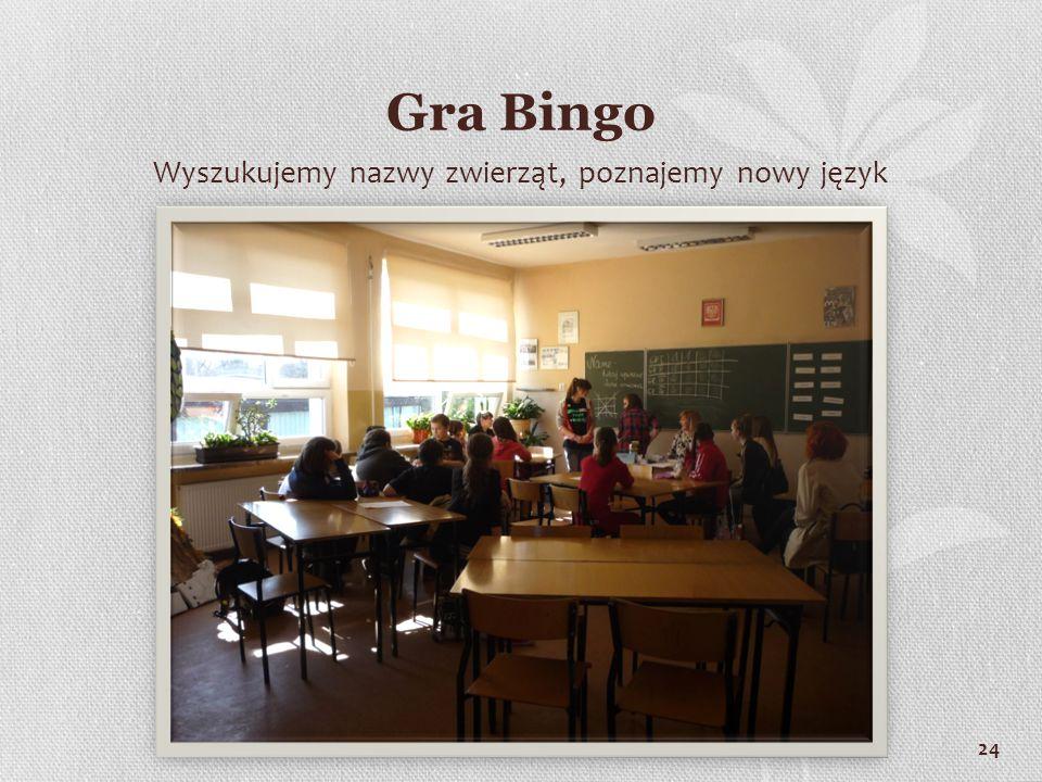 24 Gra Bingo Wyszukujemy nazwy zwierząt, poznajemy nowy język