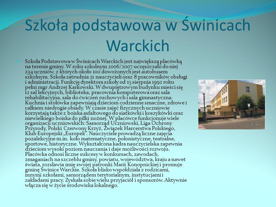Szkoła podstawowa w Świnicach Warckich Szkoła Podstawowa w Świnicach Warckich jest największą placówką na terenie gminy. W roku szkolnym 2006/2007 ucz