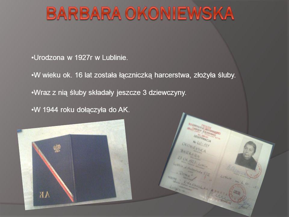 Urodzona w 1927r w Lublinie. W wieku ok. 16 lat została łączniczką harcerstwa, złożyła śluby.