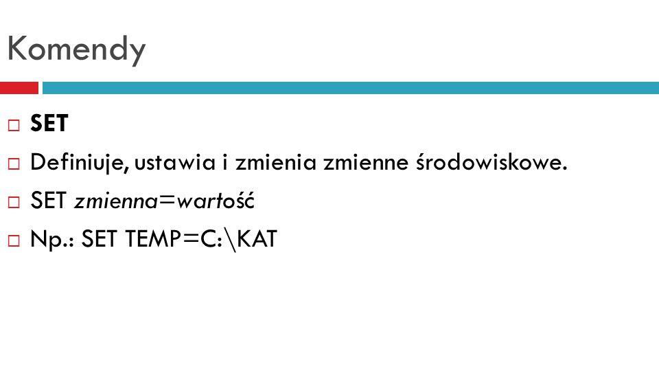 Komendy  SORT  Czyta i sortuje dane ASCII, po czym przesyła wynik na ekran, do pliku lub do drukarki.