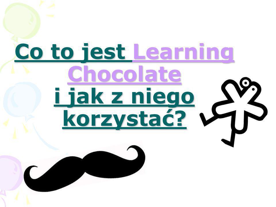 Co to jest Learning Chocolate i jak z niego korzystać? Learning ChocolateLearning Chocolate