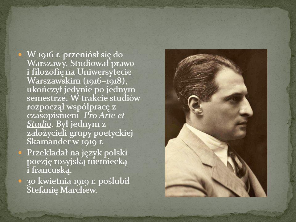 W 1916 r. przeniósł się do Warszawy. Studiował prawo i filozofię na Uniwersytecie Warszawskim (1916–1918), ukończył jedynie po jednym semestrze. W tra