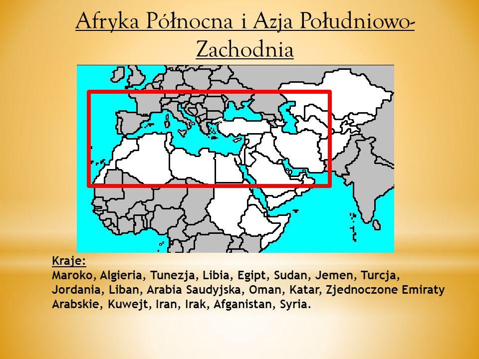 Kraje: Maroko, Algieria, Tunezja, Libia, Egipt, Sudan, Jemen, Turcja, Jordania, Liban, Arabia Saudyjska, Oman, Katar, Zjednoczone Emiraty Arabskie, Kuwejt, Iran, Irak, Afganistan, Syria.