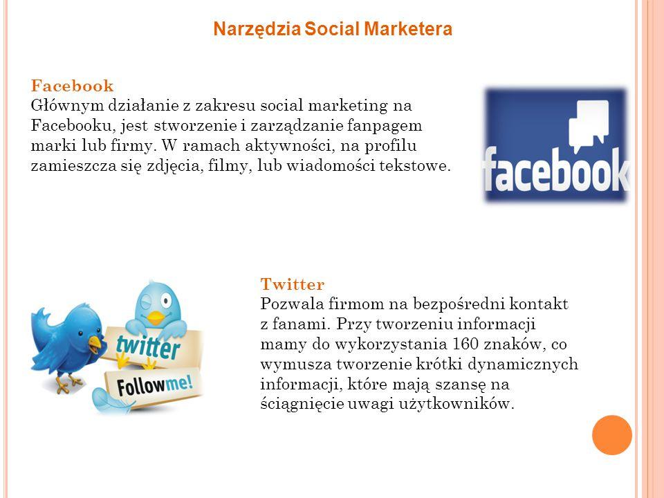 Narzędzia Social Marketera Facebook Głównym działanie z zakresu social marketing na Facebooku, jest stworzenie i zarządzanie fanpagem marki lub firmy.
