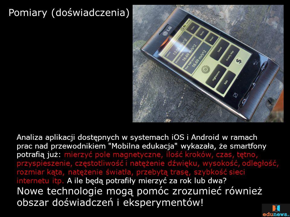 Pomiary (doświadczenia) Analiza aplikacji dostępnych w systemach iOS i Android w ramach prac nad przewodnikiem