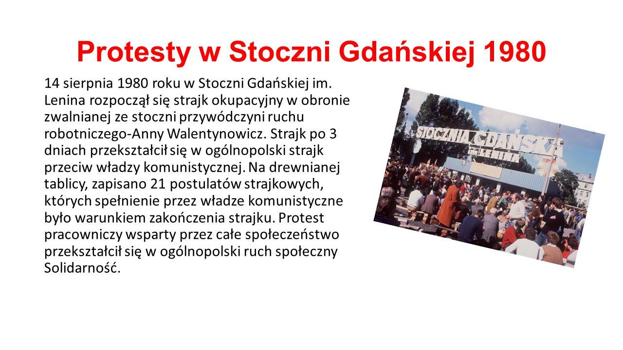 Protesty w Stoczni Gdańskiej 1980 14 sierpnia 1980 roku w Stoczni Gdańskiej im. Lenina rozpoczął się strajk okupacyjny w obronie zwalnianej ze stoczni
