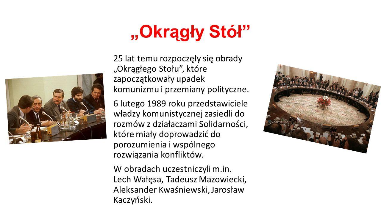 """""""Okrągły Stół"""" 25 lat temu rozpoczęły się obrady """"Okrągłego Stołu"""", które zapoczątkowały upadek komunizmu i przemiany polityczne. 6 lutego 1989 roku p"""