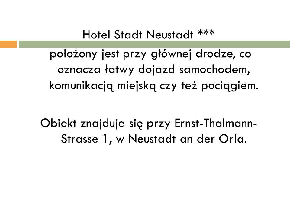 Hotel Stadt Neustadt *** położony jest przy głównej drodze, co oznacza łatwy dojazd samochodem, komunikacją miejską czy też pociągiem. Obiekt znajduje