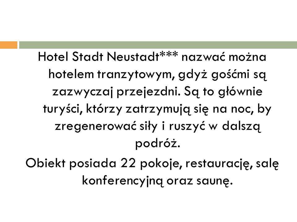 Hotel Stadt Neustadt*** nazwać można hotelem tranzytowym, gdyż gośćmi są zazwyczaj przejezdni. Są to głównie turyści, którzy zatrzymują się na noc, by