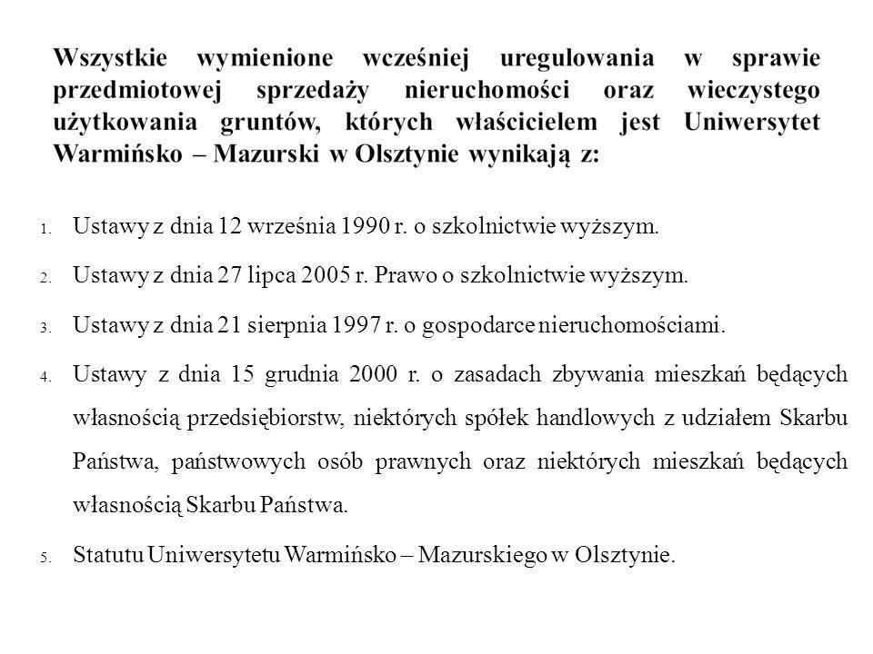 1. Ustawy z dnia 12 września 1990 r. o szkolnictwie wyższym.