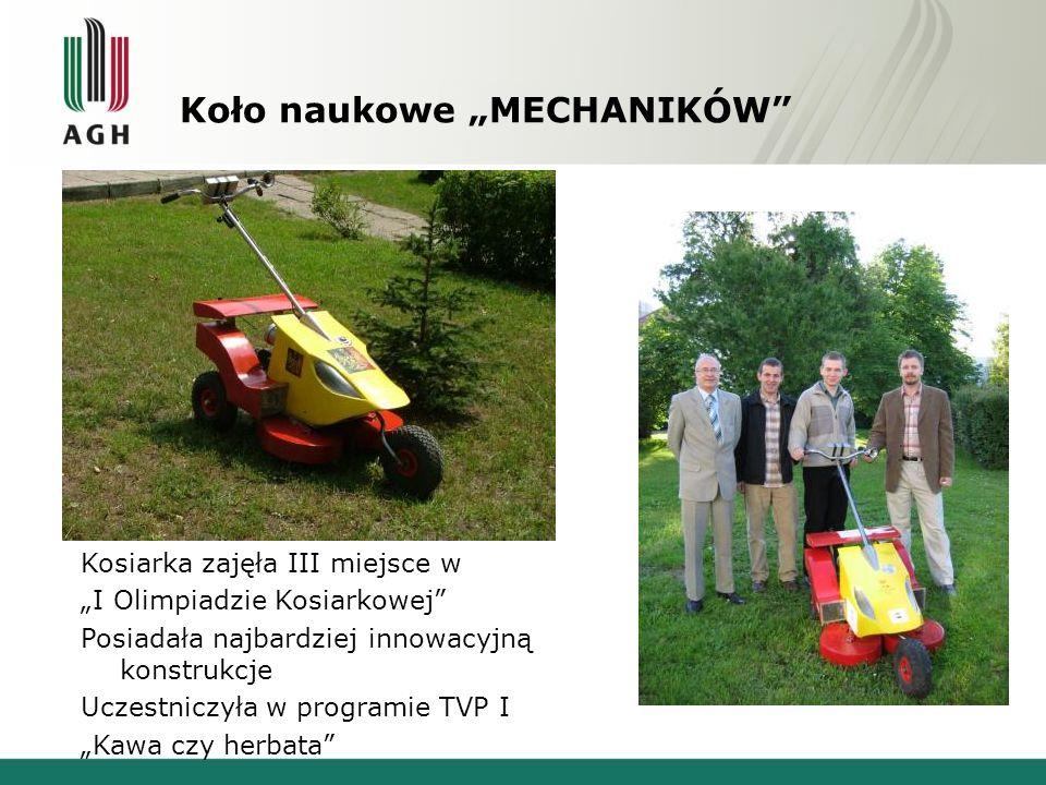 """Koło naukowe """"MECHANIKÓW"""" Kosiarka zajęła III miejsce w """"I Olimpiadzie Kosiarkowej"""" Posiadała najbardziej innowacyjną konstrukcje Uczestniczyła w prog"""
