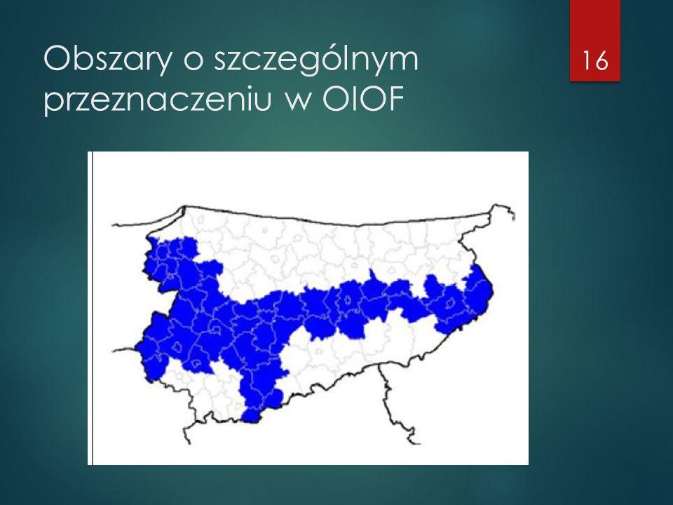 Obszary o szczególnym przeznaczeniu w OIOF 16