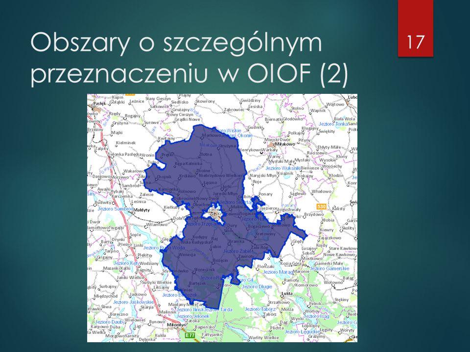 Obszary o szczególnym przeznaczeniu w OIOF (2) 17