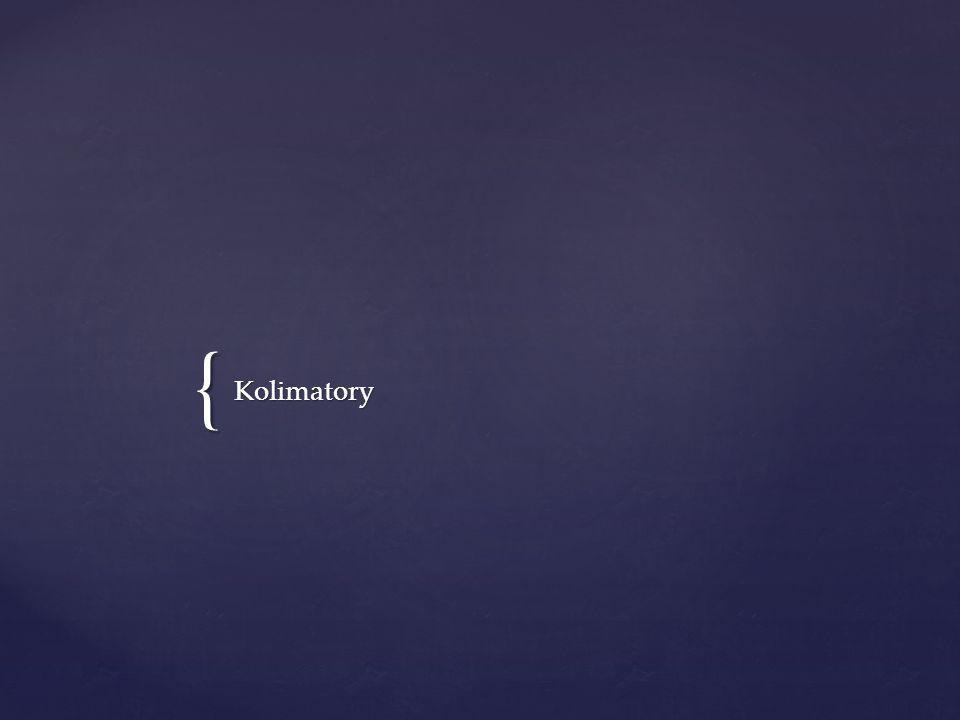 { Kolimatory