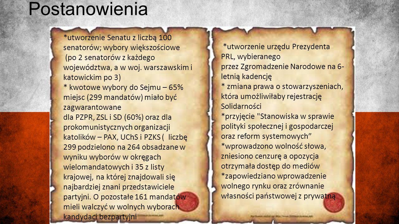 Postanowienia *utworzenie Senatu z liczbą 100 senatorów; wybory większościowe (po 2 senatorów z każdego województwa, a w woj. warszawskim i katowickim