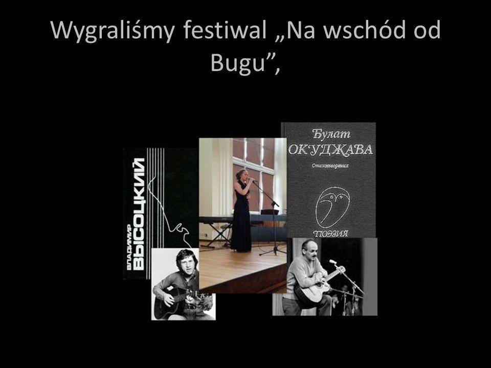 """Wygraliśmy festiwal """"Na wschód od Bugu"""","""