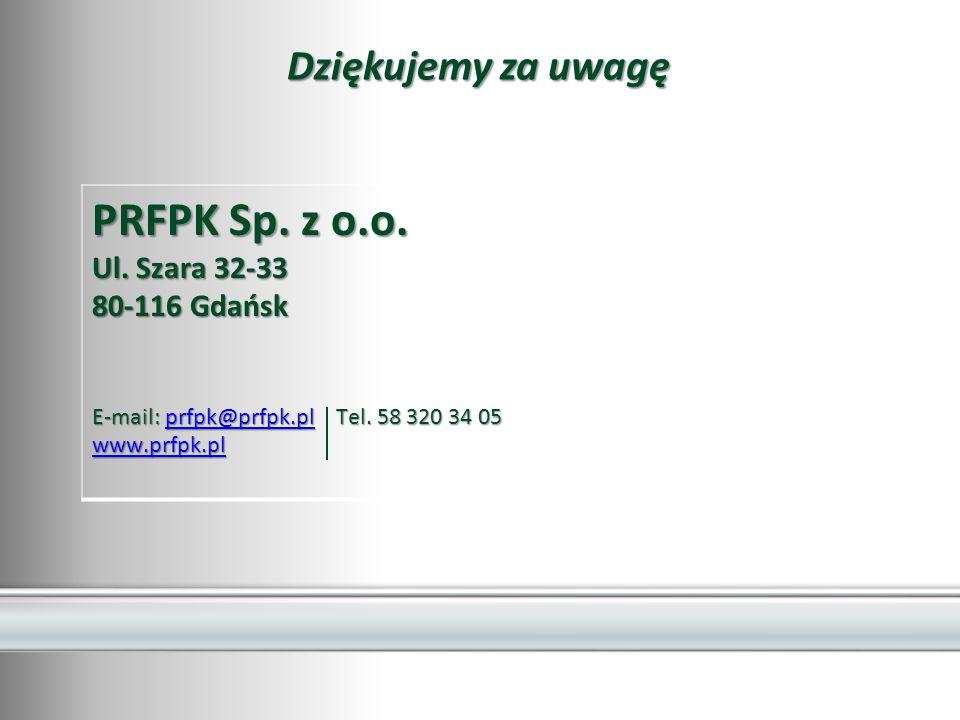 PRFPK Sp.z o.o. Ul. Szara 32-33 80-116 Gdańsk E-mail: prfpk@prfpk.pl Tel.