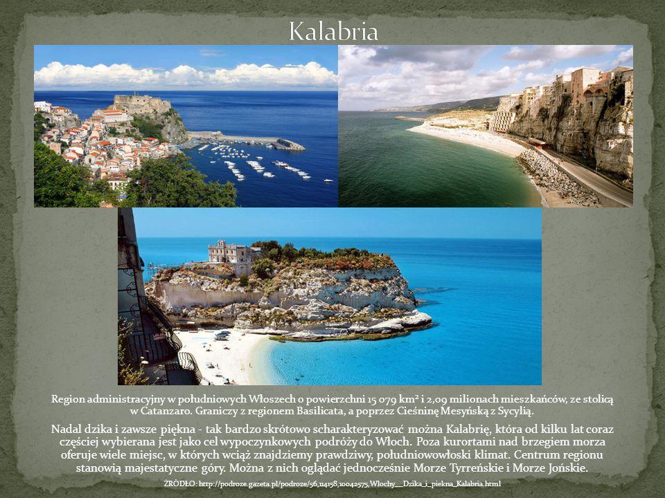 Region administracyjny w południowych Włoszech o powierzchni 15 079 km² i 2,09 milionach mieszkańców, ze stolicą w Catanzaro. Graniczy z regionem Basi