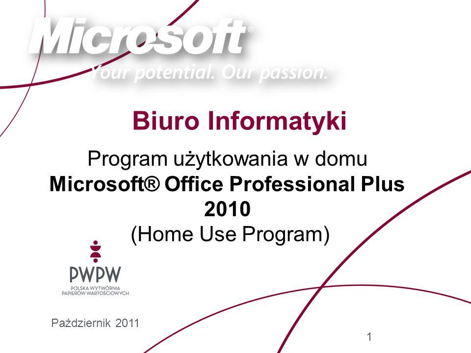 2 Program użytkowania w domu (HUP) Microsoft® Office Professional Plus 2010 Program użytkowania w domu jest jedną z korzyści zagwarantowanej pracownikom PWPW S.A., dostępną w ramach umowy licencyjnej podpisanej z firmą Microsoft.
