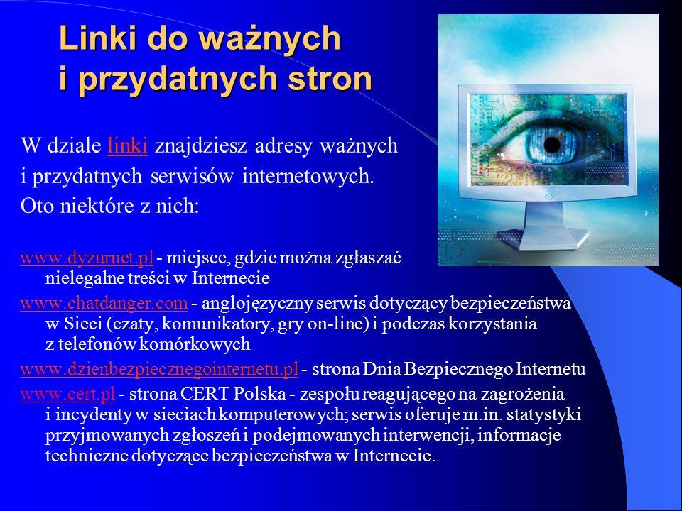 Linki do ważnych i przydatnych stron W dziale linki znajdziesz adresy ważnych i przydatnych serwisów internetowych. Oto niektóre z nich: www.dyzurnet.