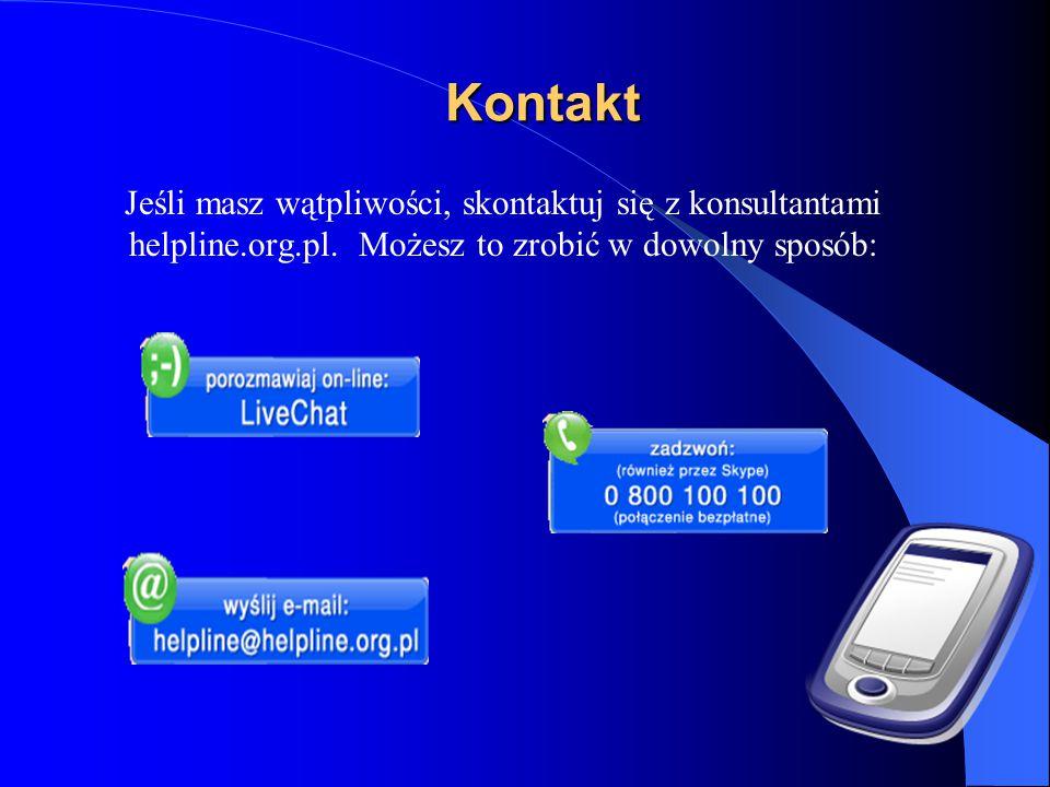 Kontakt Jeśli masz wątpliwości, skontaktuj się z konsultantami helpline.org.pl. Możesz to zrobić w dowolny sposób:
