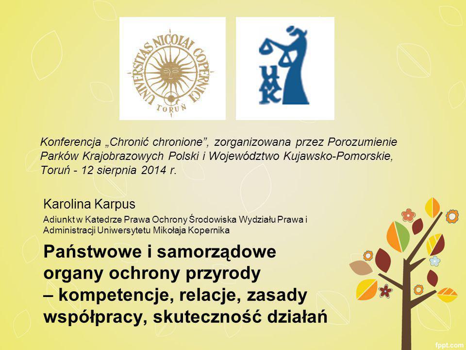 """Konferencja """"Chronić chronione , zorganizowana przez Porozumienie Parków Krajobrazowych Polski i Województwo Kujawsko-Pomorskie, Toruń - 12 sierpnia 2014 r."""