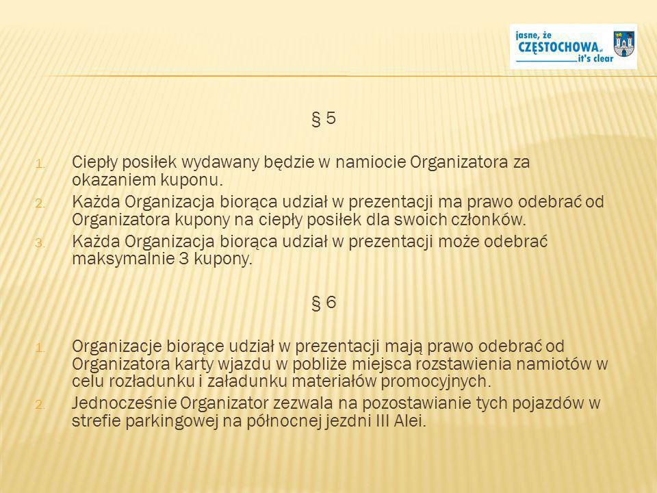 § 7 Organizacja ma obowiązek: 1.