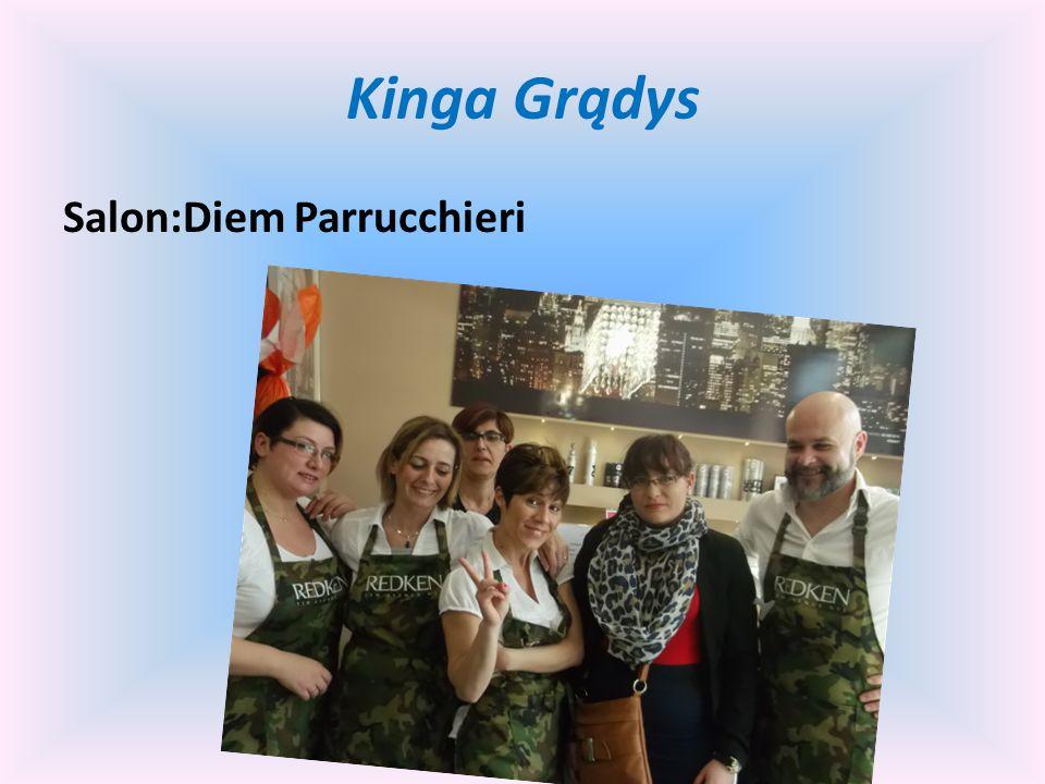 Kinga Grądys Salon:Diem Parrucchieri