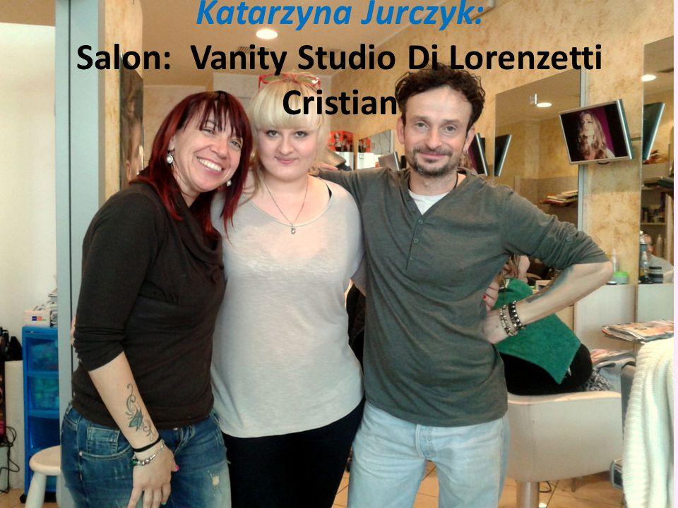 Katarzyna Jurczyk: Salon: Vanity Studio Di Lorenzetti Cristian
