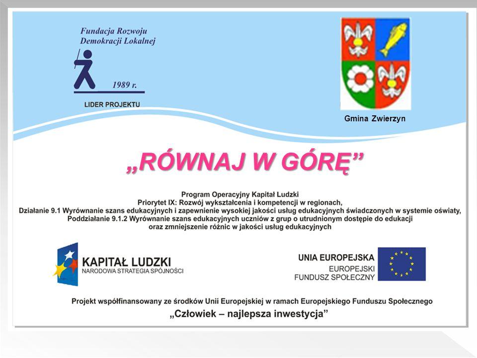 """Gmina Zwierzyn """"RÓWNAJ W GÓRĘ"""