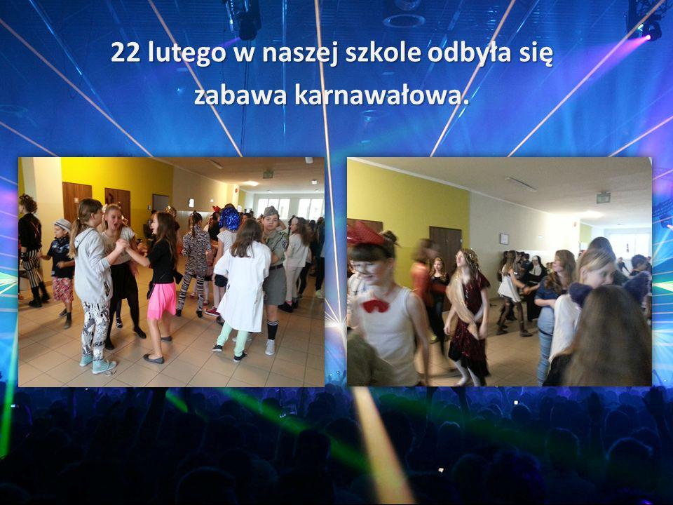 22 lutego w naszej szkole odbyła się zabawa karnawałowa.