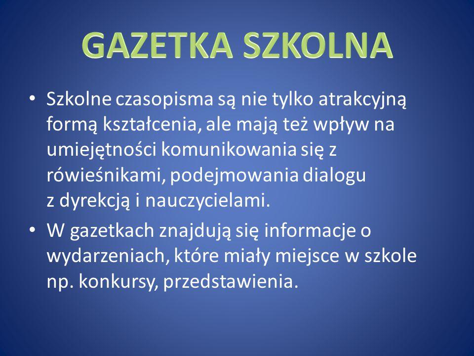 W naszym gimnazjum wydawana jest gazetka szkolna, która nosi tytuł LUZ .