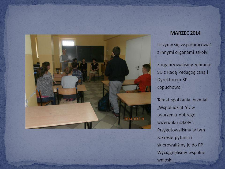 Uczymy się współpracować z innymi organami szkoły.