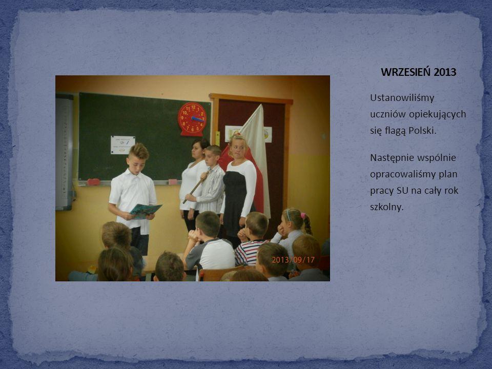 Ustanowiliśmy uczniów opiekujących się flagą Polski.
