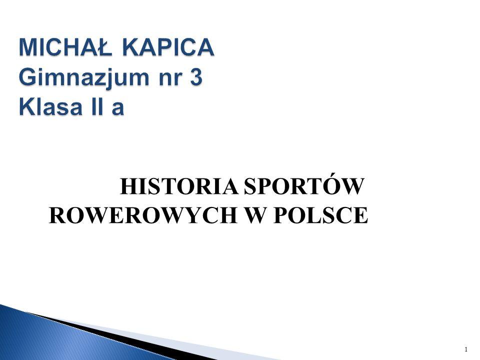 HISTORIA SPORTÓW ROWEROWYCH W POLSCE 1