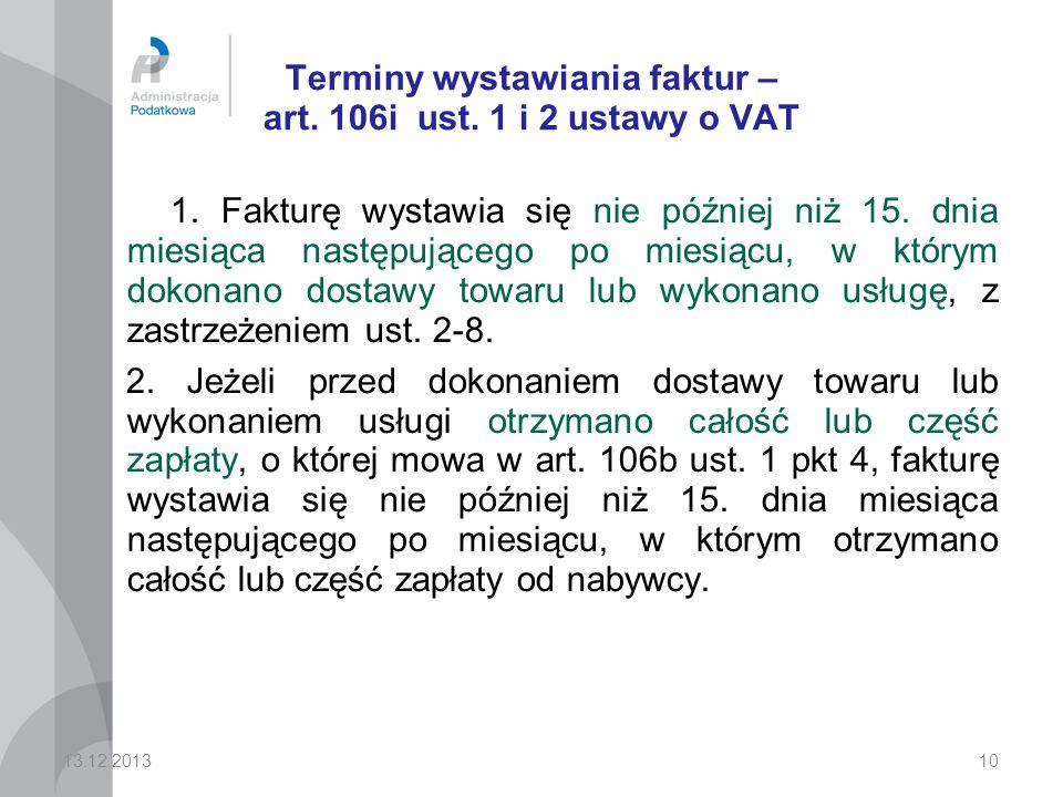 Terminy wystawiania faktur – art.106i ust. 1 i 2 ustawy o VAT 1.