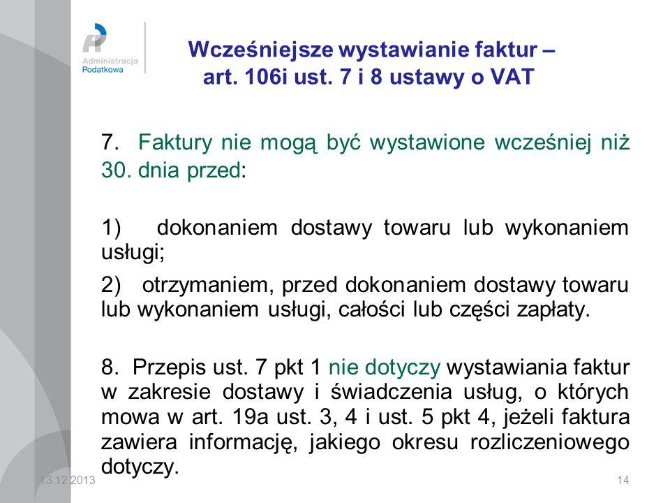14 Wcześniejsze wystawianie faktur – art.106i ust.