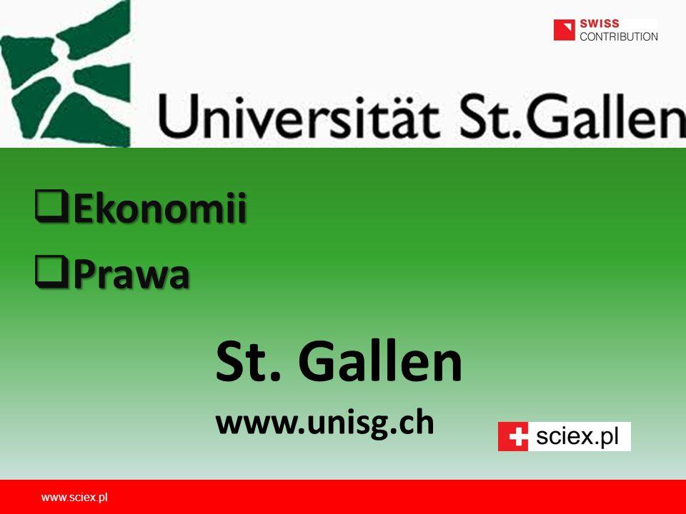 St. Gallen www.unisg.ch  Ekonomii  Prawa www.sciex.pl
