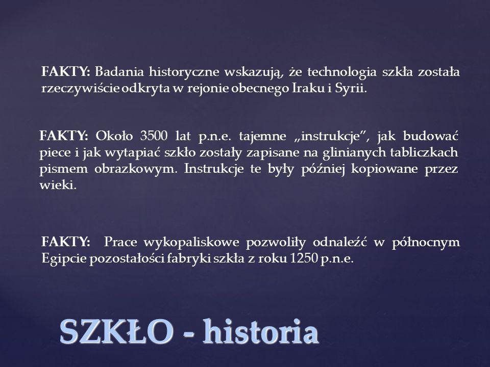SZKŁO - historia ~ 3000 p.n.e.