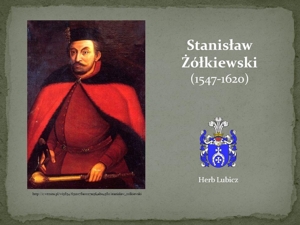http://c.wrzuta.pl/wi5854/6512078a0027a15f4abe4580/stanislaw_zolkiewski Stanisław Żółkiewski (1547-1620) Herb Lubicz