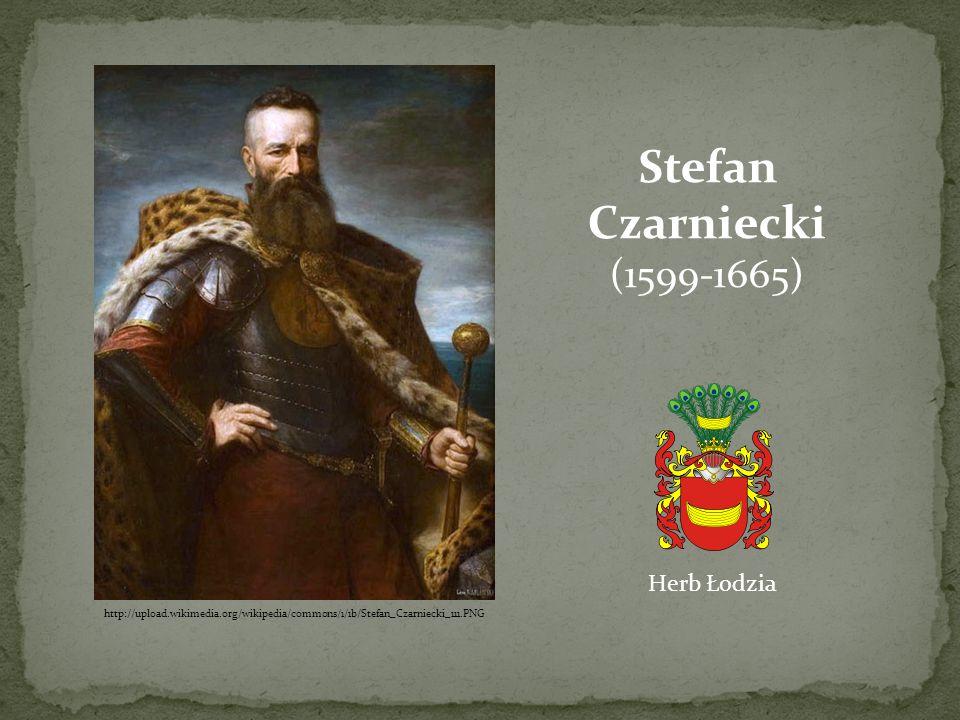 http://upload.wikimedia.org/wikipedia/commons/1/1b/Stefan_Czarniecki_111.PNG Stefan Czarniecki (1599-1665) Herb Łodzia