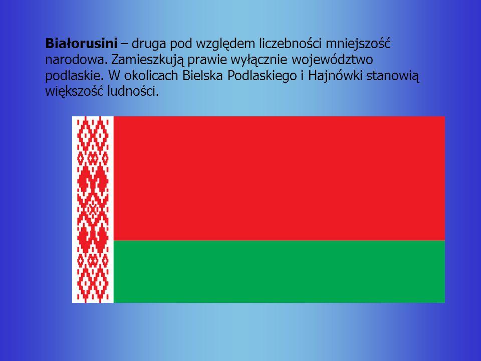 Białorusini – druga pod względem liczebności mniejszość narodowa. Zamieszkują prawie wyłącznie województwo podlaskie. W okolicach Bielska Podlaskiego