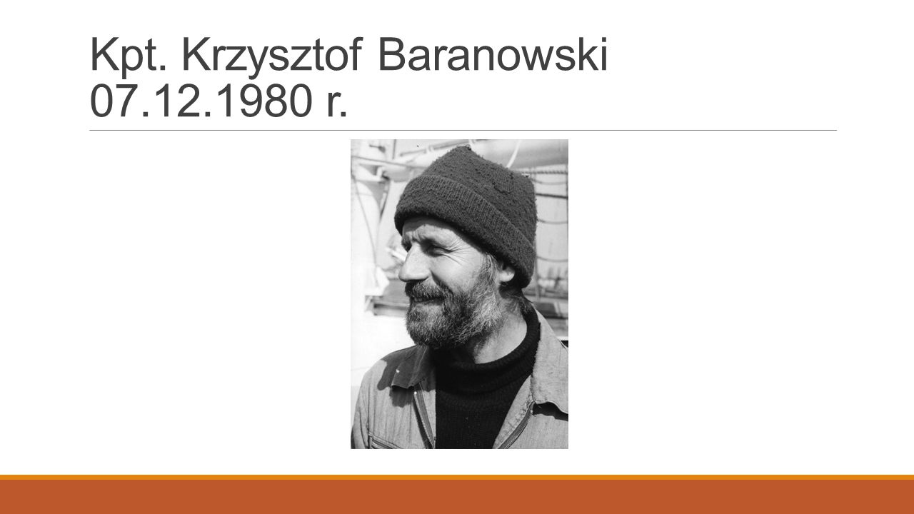 Kpt. Krzysztof Baranowski 07.12.1980 r.