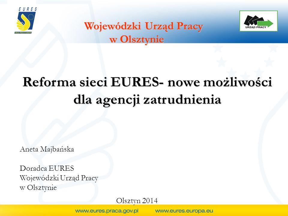 Udzielenie akredytacji - zapewnienia osób do realizacji pośrednictwa pracy w ramach sieci EURES, spełniających wymagania określone w przepisach UE, z których co najmniej jedna posiada znajomość j.