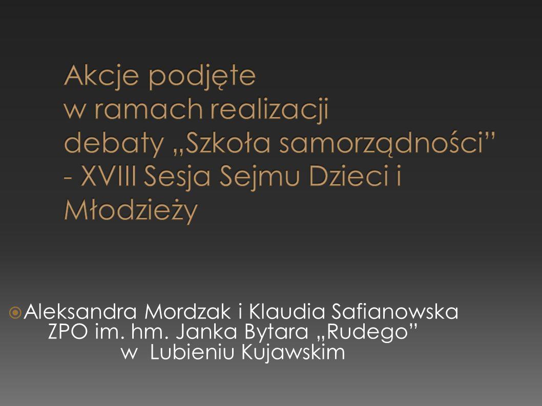""" Aleksandra Mordzak i Klaudia Safianowska ZPO im. hm. Janka Bytara """"Rudego w Lubieniu Kujawskim"""