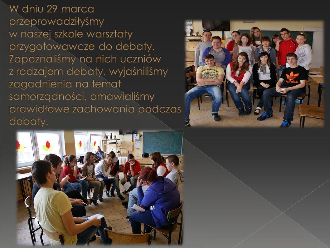 """31 marca 2012r.odbyła się debata """"Szkoła samorządności. W debacie uczestniczyło ponad 30 osób."""