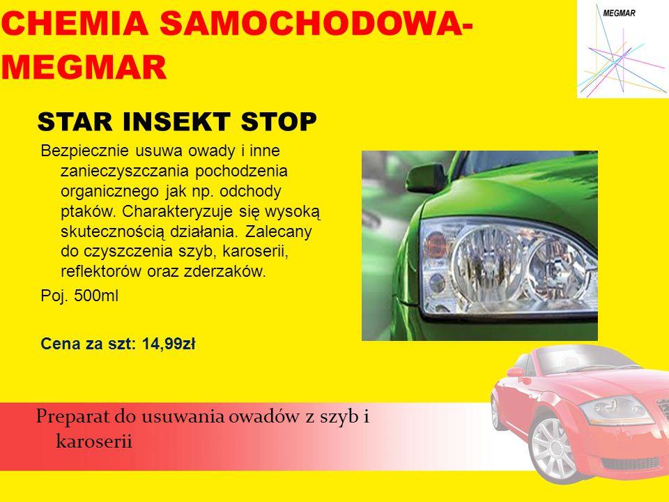 STAR INSEKT STOP Preparat do usuwania owadów z szyb i karoserii CHEMIA SAMOCHODOWA- MEGMAR Bezpiecznie usuwa owady i inne zanieczyszczania pochodzenia